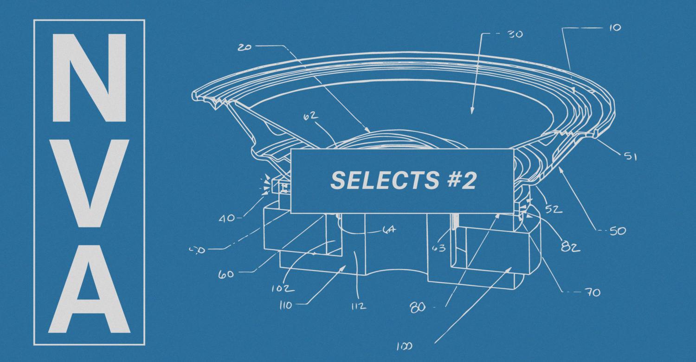 NVA Selects #2